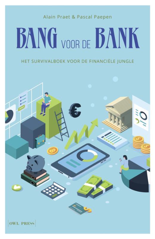 Alain Praet, Pascal Paepen,Bang voor de Bank