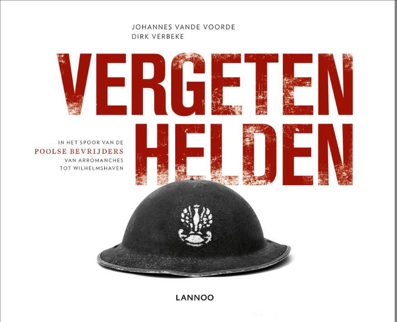 Johannes Vande Voorde, Dirk Verbeke,Vergeten helden
