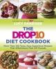 Danziger, Lucy,The Drop 10 Diet Cookbook