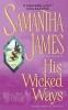 James, Samantha,His Wicked Ways