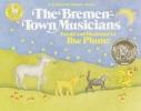 Plume, Ilse,   Grimm, Jacob,   Grimm, Wilhelm,The Bremen-Town Musicians