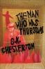 Chesterton, Gilbert Keith,The Man Who Was Thursday