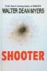 Myers, Walter Dean,Shooter