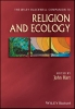 Hart, John,The Wiley Blackwell Companion to Religion and Ecology