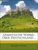 Heine, Heinrich,Heinrich Heine`s sämmtliche Werke: Über Deutschland.