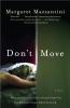 Mazzantini, Margaret,Don`t Move