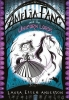 Anderson, Laura Ellen,Amelia Fang and the Unicorn Lords