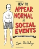 Birthday, Lord,How to Appear Normal at Social Events