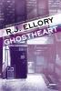 Ellory, R. J.,Ghostheart