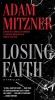 Mitzner, Adam,Losing Faith