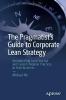 Michael Nir,The Pragmatist`s Guide to Corporate Lean Strategy