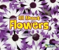 Throp, Claire,All about Flowers