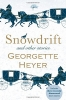 Georgette Heyer,Snowdrift and Other Stories