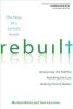 White, Michael J.,Rebuilt