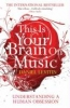 Daniel Levitin,This is Your Brain on Music