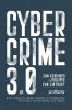 Jan  Kerkhofs, Philippe Van Linthout, Charlotte  Conings, Robrecht De Keersmaecker,Cybercrime 3.0