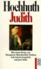 Hochhuth, Rolf,Judith