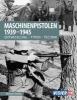 Heidler, Michael,Maschinenpistolen 1939-1945