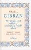 Gibran, Khalil,Wer nie das Leid erblickt, wird nie die Freude sehen