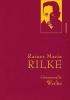 Rilke, Rainer Maria,Rilke - Gesammelte Werke