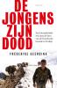 <b>Frederike  Geerdink</b>,De jongens zijn dood