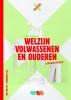 Chantal  Visser,Welzijn volwassenen en ouderen BB/KB/GL Leerjaar 3&4 Leerwerkboek + startlicentie