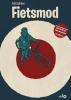 <b>Tobi  Dahmen</b>,Fietsmod