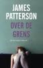 James  Patterson,Over de grens