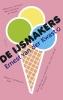 <b>Ernest van der Kwast</b>,De ijsmakers