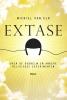 Michiel van Elk,Extase - Over de Godhelm en andere religieuze experimenten