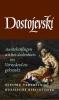 F  Dostojevski,Aantekeningen uit het dodenhuis en Vernederd en gekrenkt