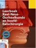 <b>Leerboek keel-neus-oorheelkunde en hoofd-halschirurgie</b>,