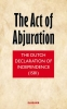 <b>The act of abjuration</b>,de engelse vertaling van het plakkaat van verlating