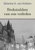 <b>J. van Archem</b>,Brokstukken van een verleden - grote letter uitgave