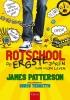 James  Patterson,De ergste jaren van mijn leven (Rotschool 1)