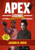 <b>Jason R. Rich</b>,Apex legends