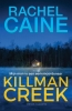 <b>Rachel  Caine</b>,Killman Creek