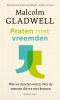 <b>Gladwell</b>,Praten met vreemden