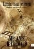 Melanie  Riedewald,Luister naar je leven