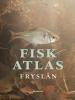 ,Fisk atlas Fryslân