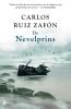 <b>Carlos Ruiz  Zafón</b>,De nevelprins