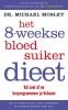 Dr. Michael  Mosley,Het 8-weekse bloedsuikerdieet