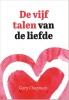 Gary  Chapman,De vijf talen van de liefde