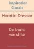 Horatio  Dresser,De kracht van stilte
