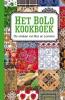 Karen  Groeneveld,Het BoLo kookboek, De keukens van Bos en Lommer