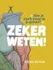 <b>Willem de Vink</b>,Zeker weten!