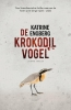 Katrine  Engberg ,De krokodilvogel