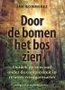 Jan Bommerez ,Door de bomen het bos zien