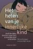 <b>Susanne  Hühn</b>,Het helen van je innerlijke kind