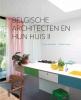 Muriel  Verbist ,BELGISCHE ARCHITECTEN EN HUN HUIS II